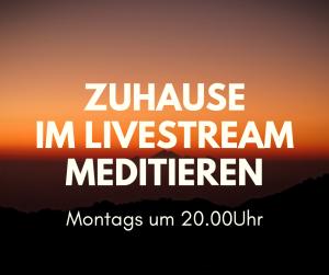 Meditation mit Meditationslehrer Karsten Spaderna im Livestream, montags um 20.00 Uhr mit Zoom.