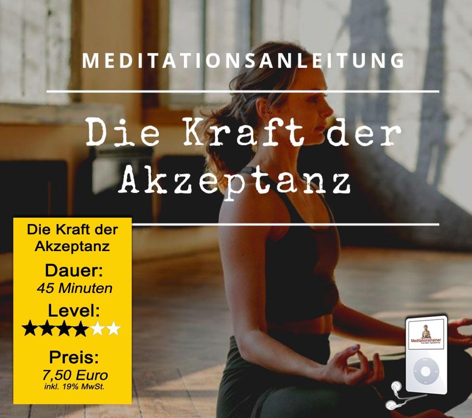 Meditationsanleitung, Die Kraft der Akzeptanz
