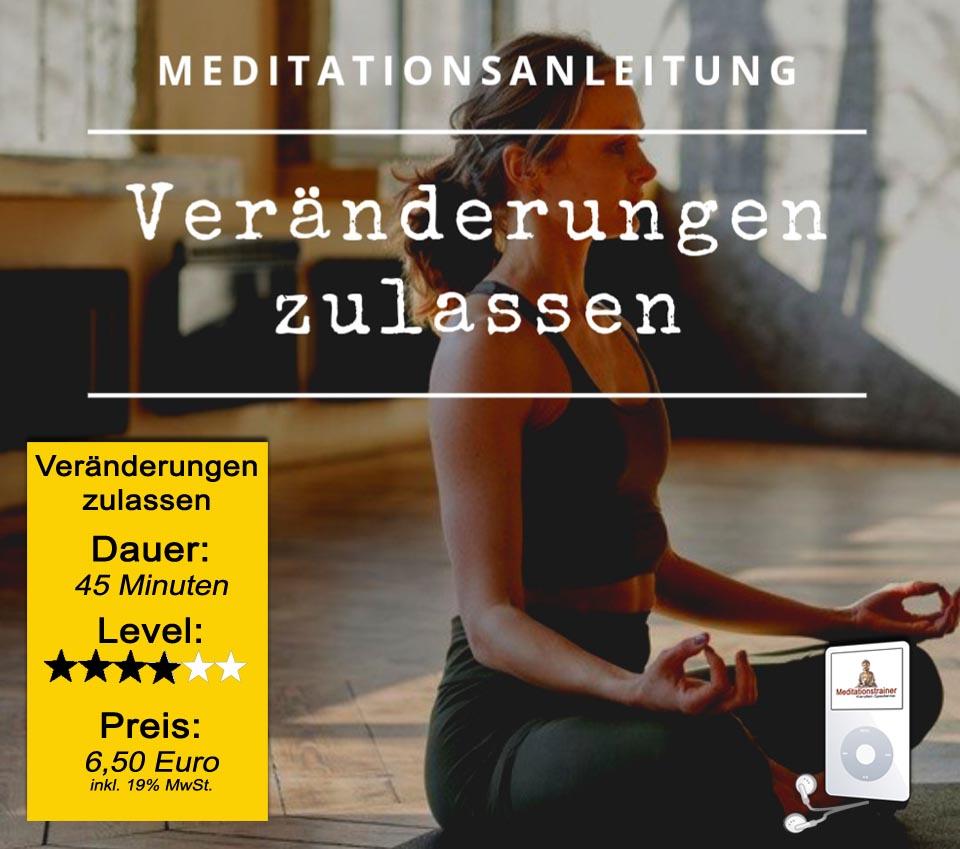 Meditationsanleitung Veränderungen zulassen
